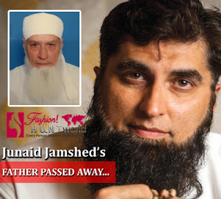 Junaid Jamshed's Father Passed Away