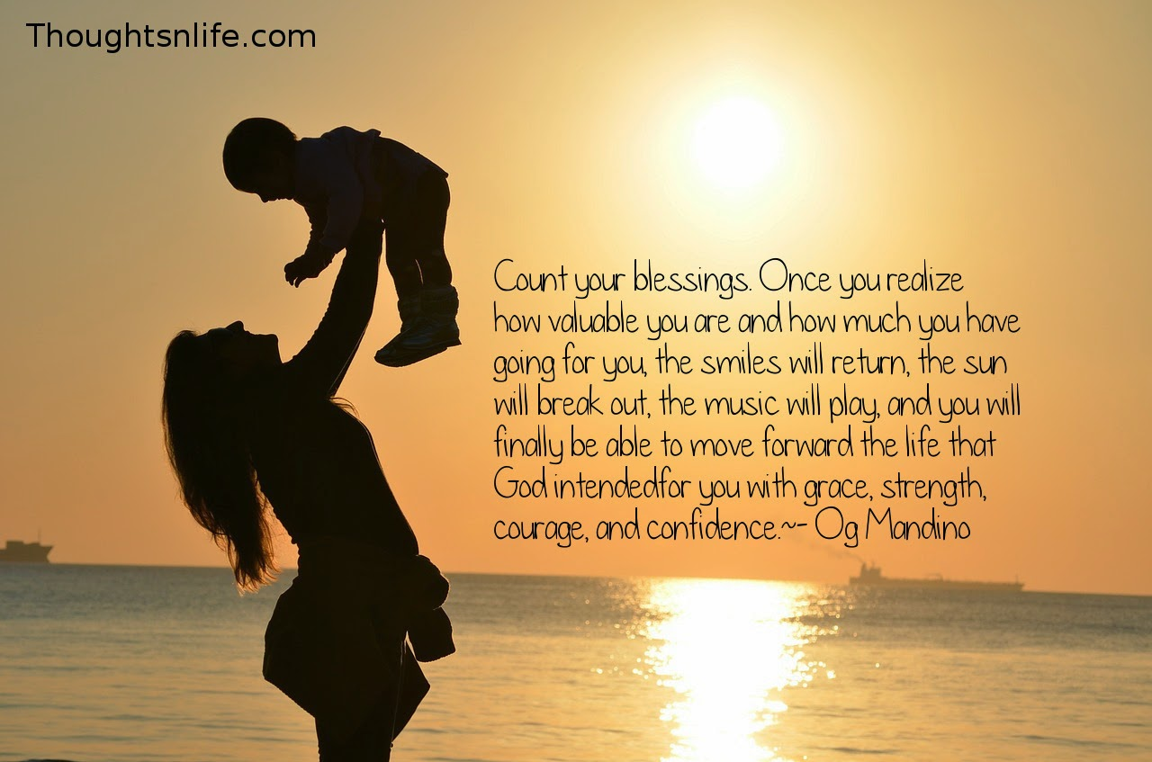 Inspirational And Motivational Quotes : Count your blessings.