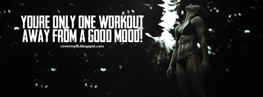 One Workout Quote Facebook Cover  Facebook Covers, FB Covers, Facebook Timel...