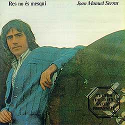 Res no és Mesquí - Joan Manuel Serrat