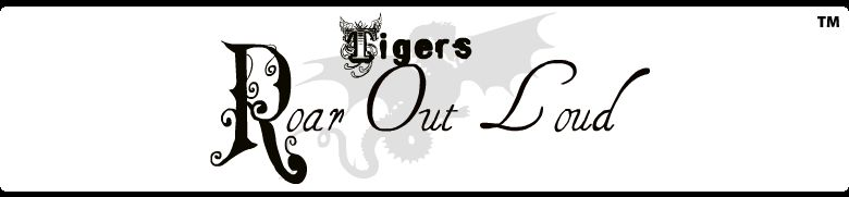 Tigers : Roar Out Loud