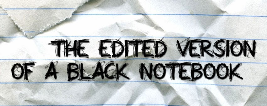 The Edited Version of a Black Notebook