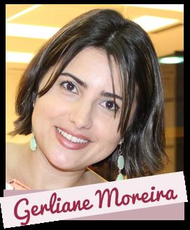 http://www.gerlianemoreira.com/p/gerliane-moreira.html