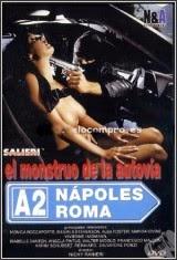 El Monstruo De La Autovia A2 Napoles-Roma