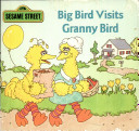 Big Bird Visits Granny Bird Book Cover