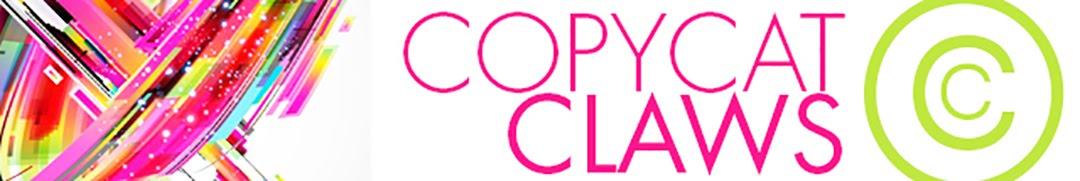Copycat Claws