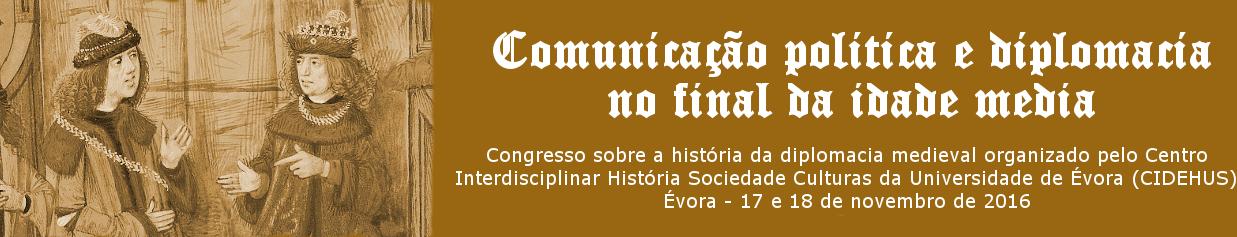Comunicação política e diplomacia no final da Idade Média