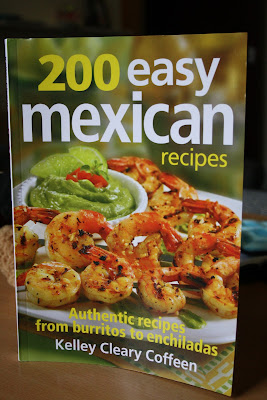 200 Easy Mexican Recipes by Kelley Cleary Coffeen