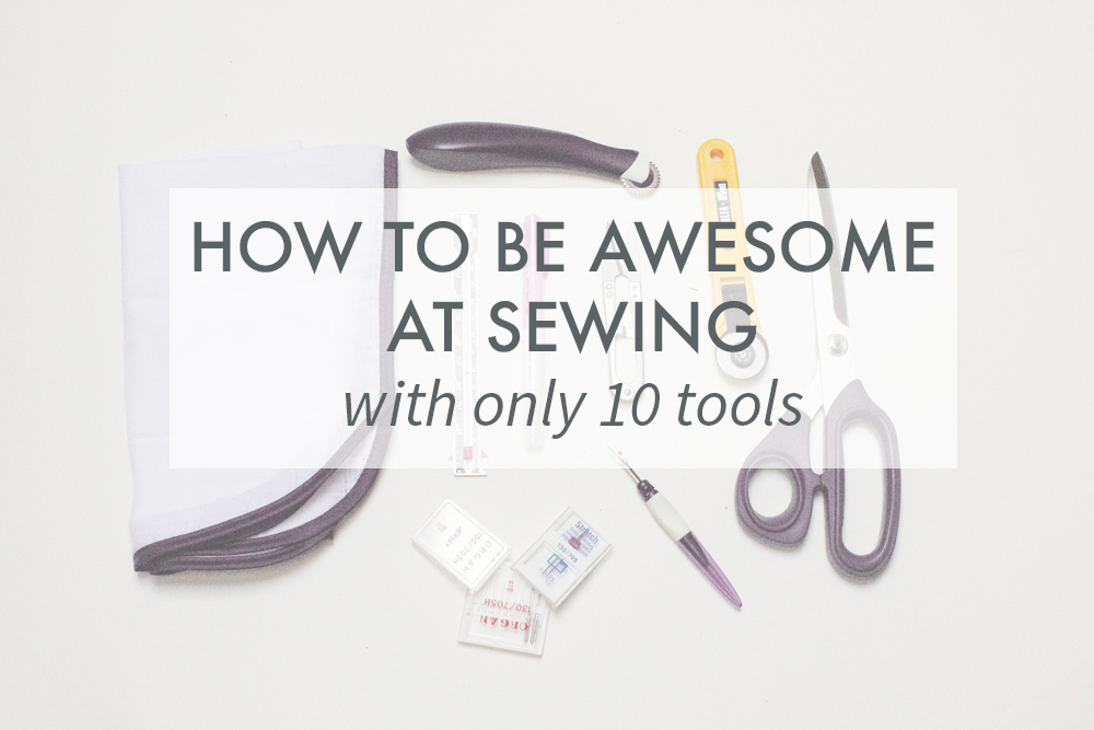 top 10 sewing tools to sew like a pro