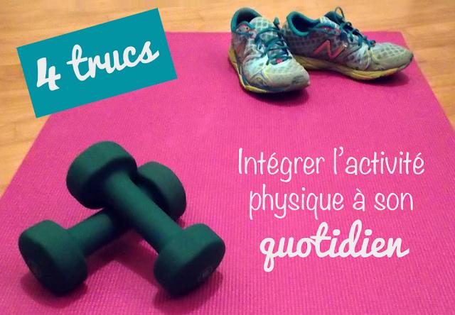 4 astuces pour intégrer l'activité physique à son quotidien