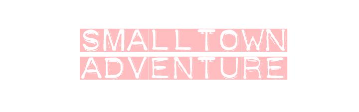 Smalltownadventure