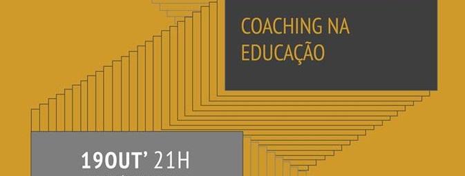 Coaching na Educação 19/10