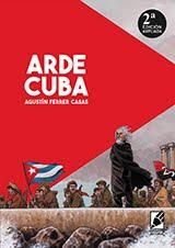 """""""Arde Cuba"""" 2ª Edición"""