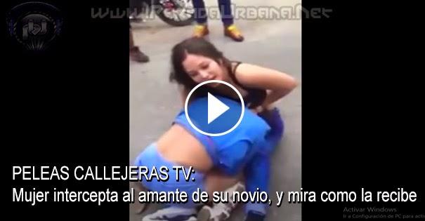 PELEAS CALLEJERAS TV - Mujer intercepta al amante de su novio, y le entra a golpe...