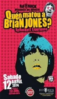 Quén matou a Brian Jones? RIFROCKERZ EXPERIENCE