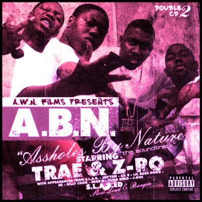 Trae_And_Z-Ro-Assholes_By_Nature_(S.L.A.B.ED)-2003-RAGE