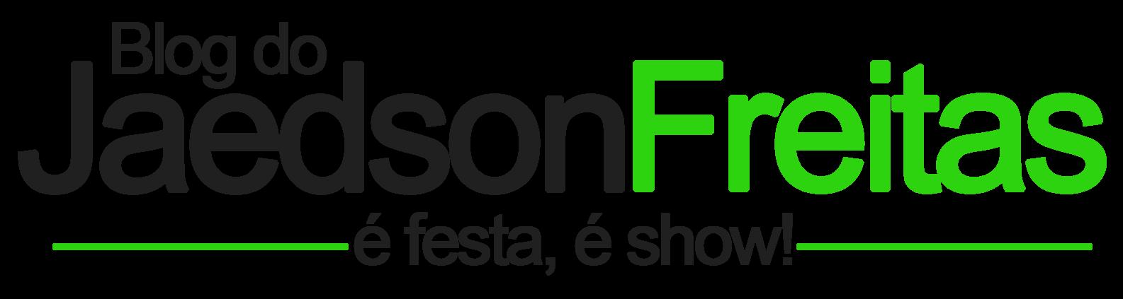 Jaedson Freitas - É festa, é show!