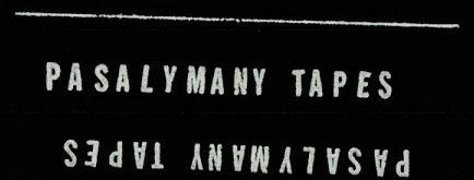 Pasalymany Tapes