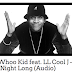 @DJWhooKid Feat LL Cool J - All Night Long (Audio)