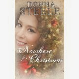 http://www.amazon.com/Nowhere-Christmas-Donna-Steele-ebook/dp/B00HB8YVCW/ref=sr_1_2?ie=UTF8&qid=1387247451&sr=8-2&keywords=nowhere+for+christmas