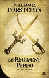 Le régiment perdu de William R. Forstchen
