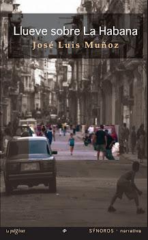 LLUEVE SOBRE LA HABANA La Página Ediciones, 2011