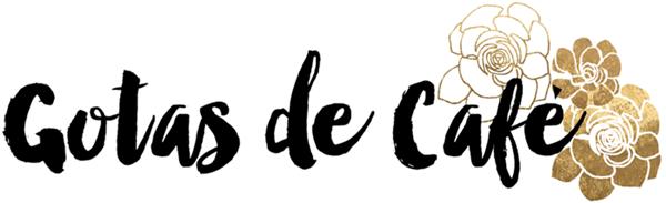 Gotas de Café   Blog de Fortaleza