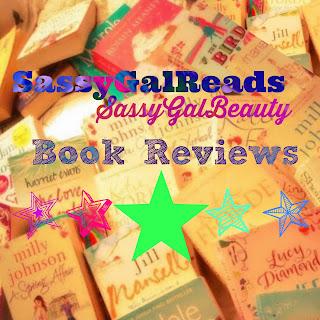 SassyGalReads & SassyGalBeauty Book Reviews