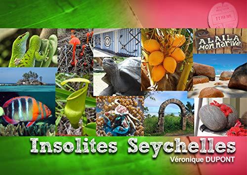 Insolites Seychelles ( guide de voyage )