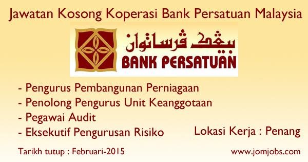 Jawatan Kosong Koperasi Bank Persatuan Malaysia (Bank PSTN) 2015 Terkini