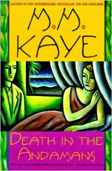 Death in the Andamans is an entertaining mystery from M.M. Kaye