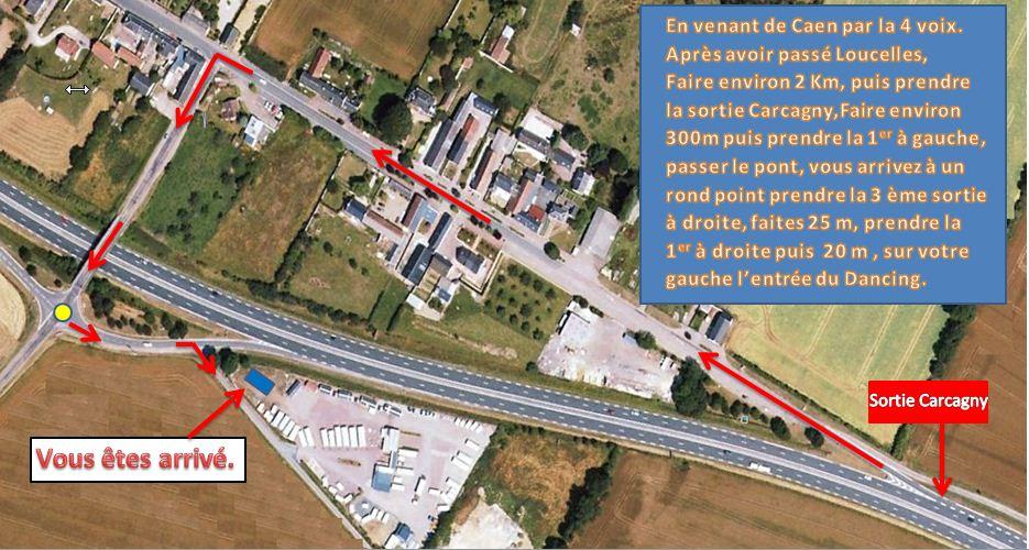 Plan d'accés au Dancing de Carcagny en venant de Caen.