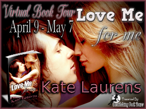 **BLOG TOUR*** LOVE ME FOR ME Kate Laurens