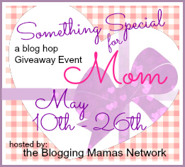 Something Special For Mom Giveaway Hop!