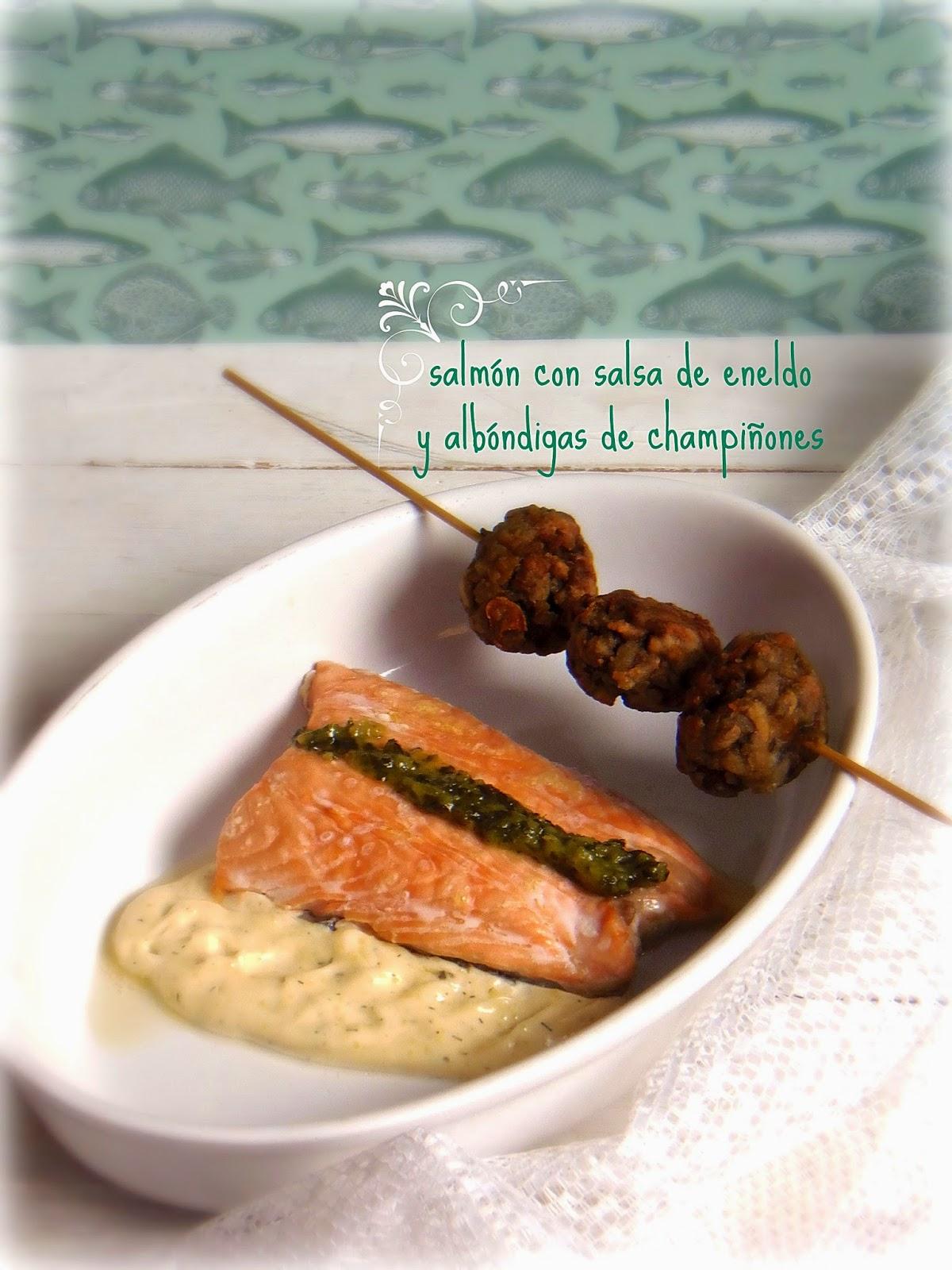 Salm n con salsa de eneldo y alb ndigas de champi ones - Salmon con champinones ...