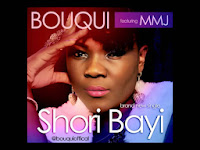 Bouqui – Shori Bayi ft MMJ