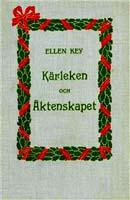 Ellen Key, Kärleken och Äktenskapet, Albert Bonniers Färlag