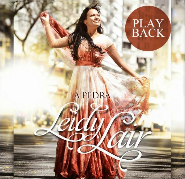 Leidy Lair – A Pedra (2014) Playback