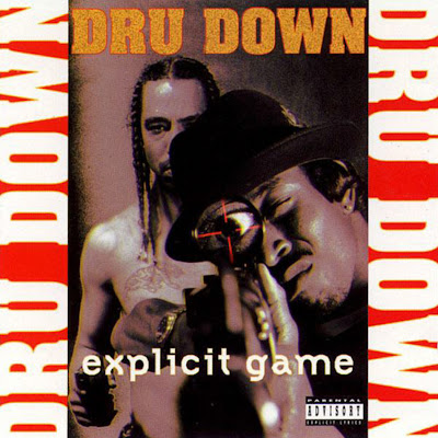 Dru Down – Explicit Game (CD) (1994) (FLAC + 320 kbps)