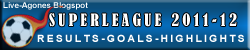 GREEK SUPERLEAGUE RESULTS GOALS HIGHLIGHTS