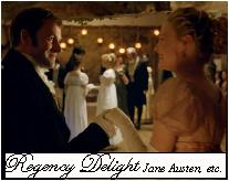 Regency Delight ~Jane Austen, etc.~