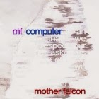 Mother Falcon: MF Computer