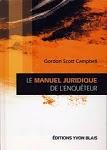 Le manuel juridique de l'enquêteur