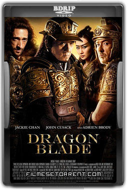 Dragon Blade Torrent Dublado