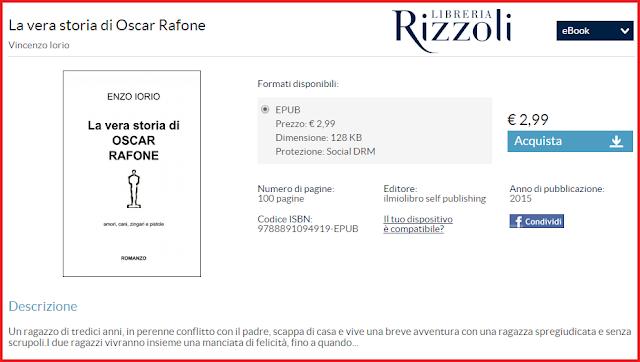 """""""La vera storia di Oscar Rafone"""", romanzo di Enzo Iorio, Rizzoli."""