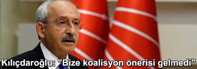 Kemal Kilicdaroglu Bize koalisyon onerisi gelmedi