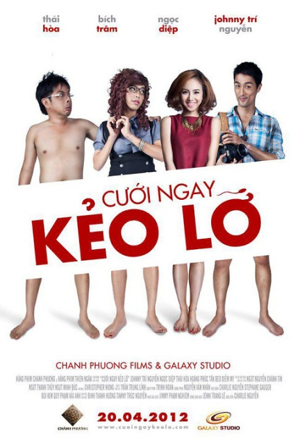 Cuoi Ngay Keo Lo 2012 movie poster