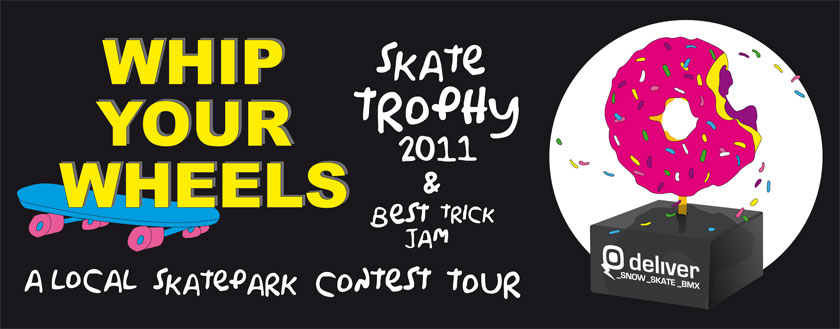 WHIP YOUR WHEELS skate and bmx trophy 2010