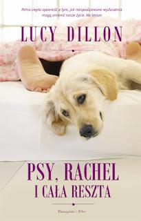 Lucy Dillon. Psy, Rachel i cała reszta.