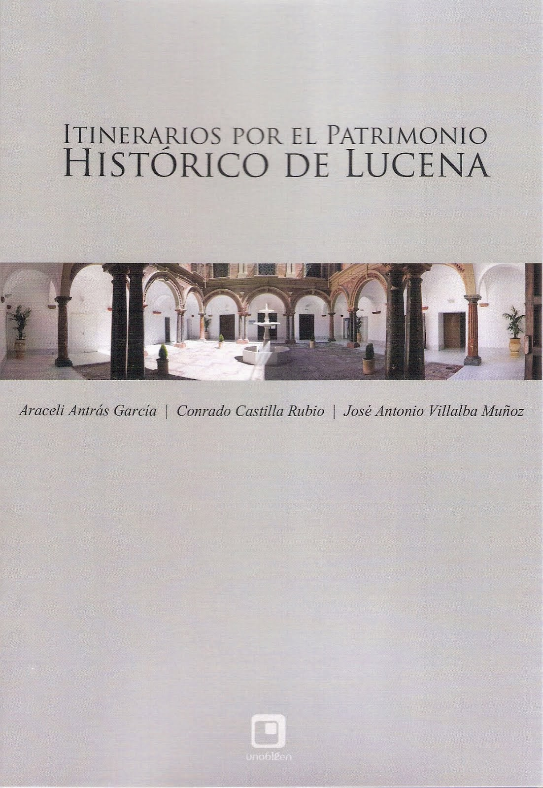 Itinerarios por el patrimonio histórico de Lucena